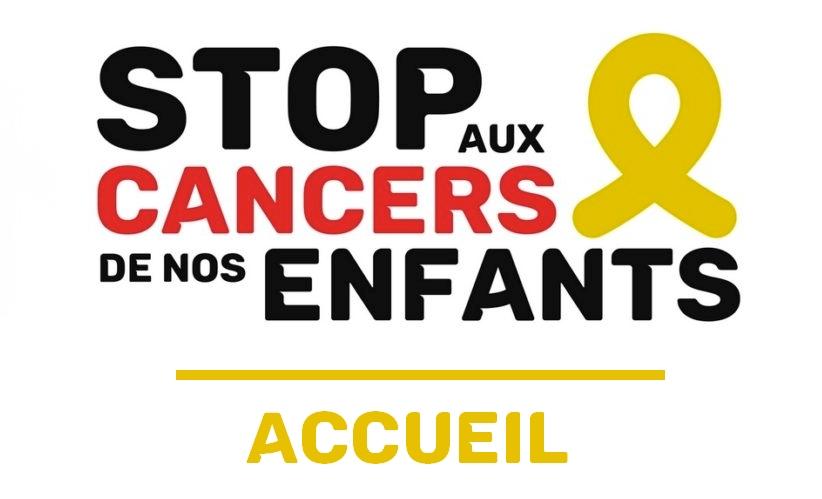 Stop aux Cancers de nos enfants